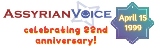 Assyrian Voice is 22 years old.jpg